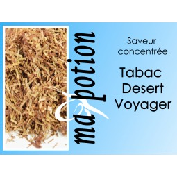 Saveur concentrée TABAC Desert Voyager pour fabriquer ses Eliquides maison, E-Liquides DIY Sans nicotine ni tabac