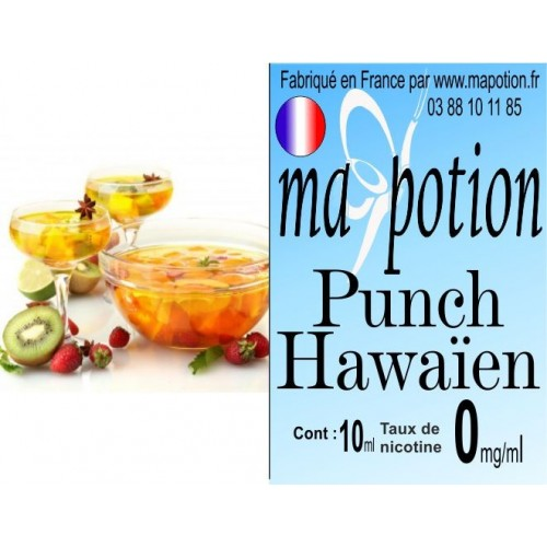 E-Liquide Saveur Punch Hawaïen, Eliquide Français, recharge liquide pour cigarette électronique, Ecig